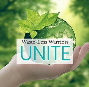 wasteless warrior 30 day challenge, say not to plastic